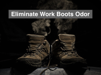eliminate work boots odor